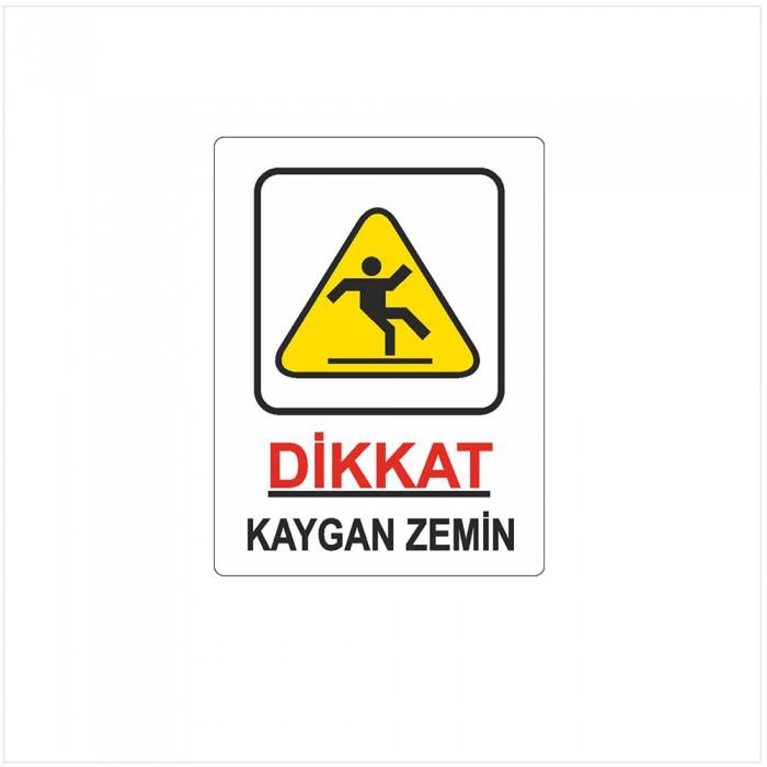 Dikkat Kaygan Zemin